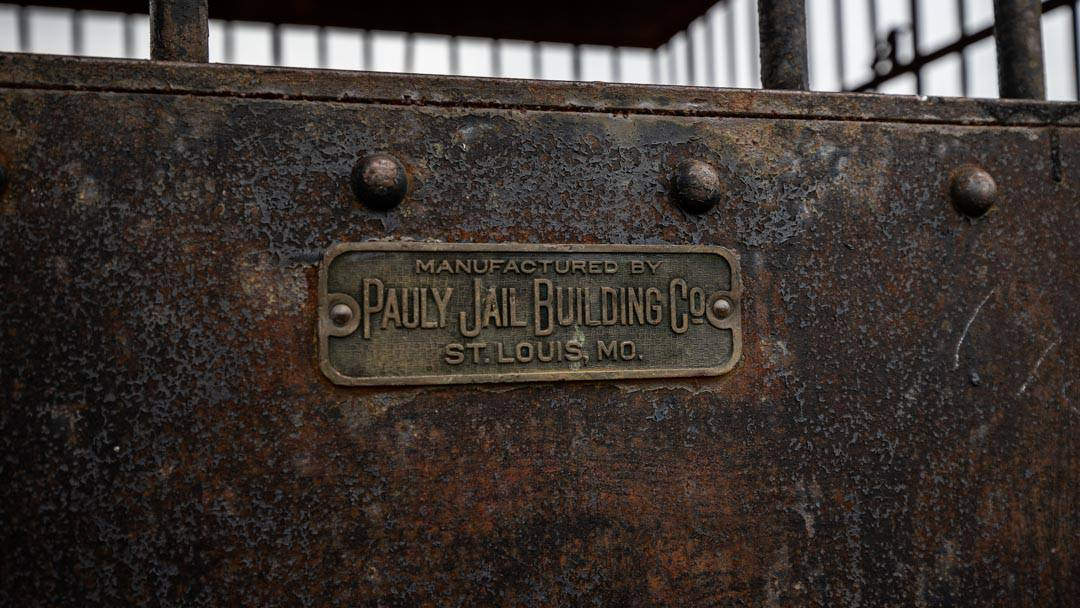 The Foss Jail Cell Was Manufactured by Pauly Jail Building Co.